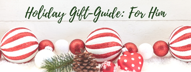 HOLIDAY GIFT-GUIDE: FOR HIM