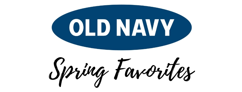 OLD NAVY SPRING FAVES + GIVEAWAY