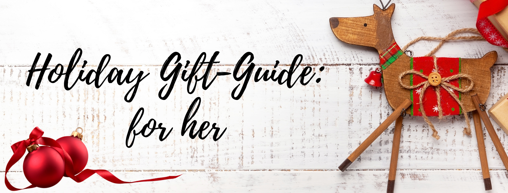 HOLIDAY GIFT-GUIDE: FOR HER
