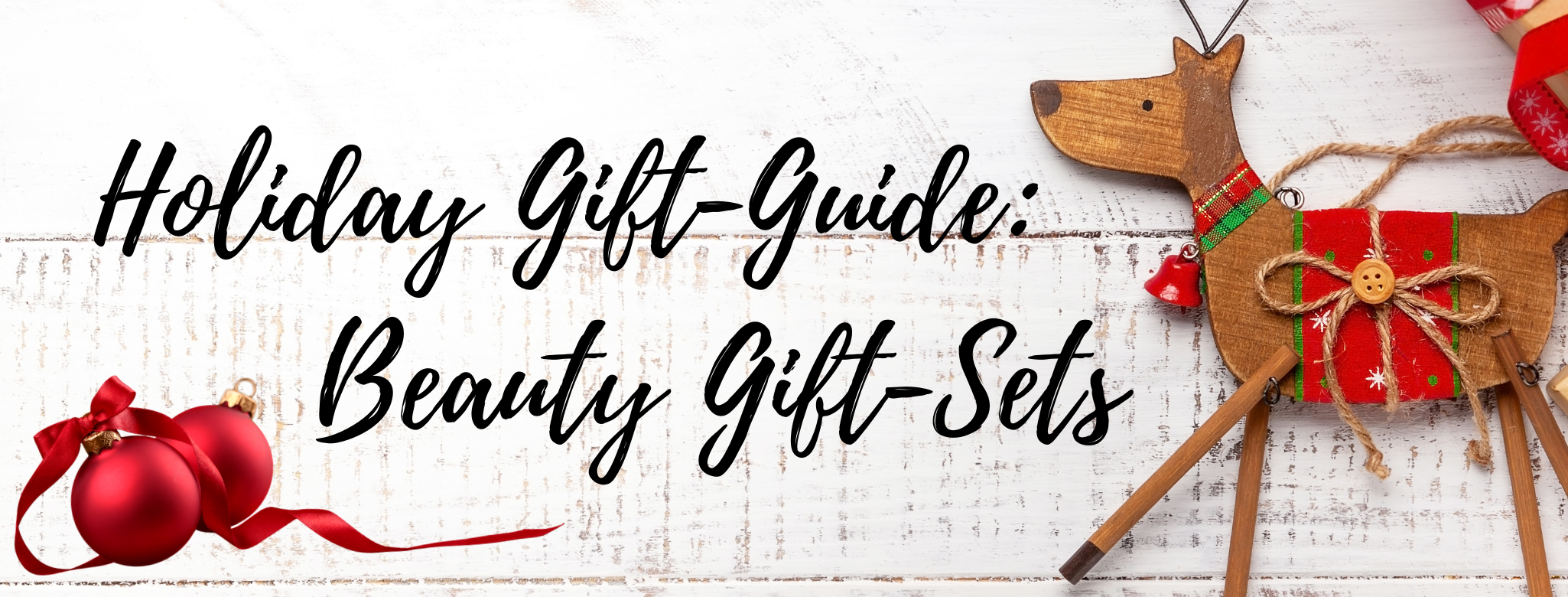 HOLIDAY GIFT-GUIDE: BEAUTY SETS